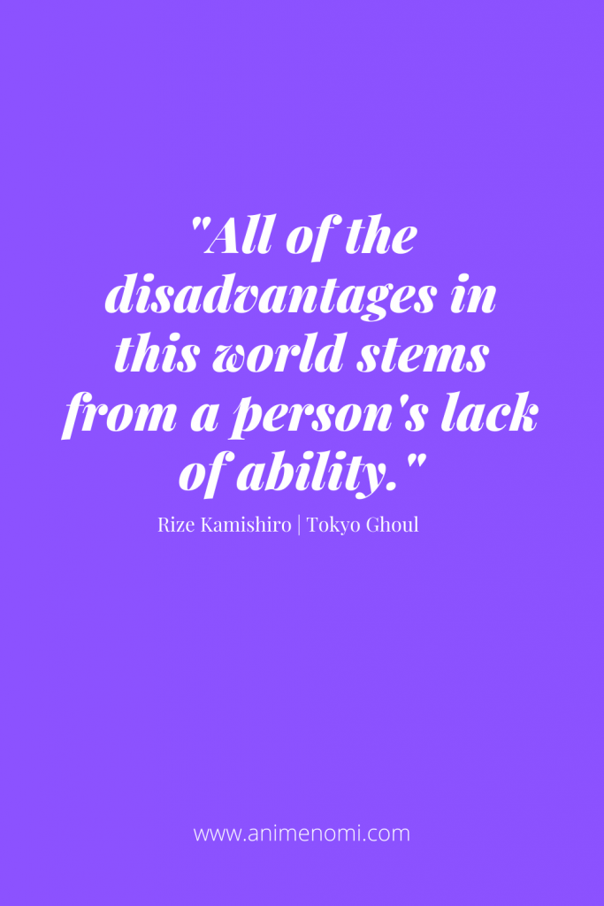 All of the disadvantages in this world stems from a person's lack of ability.