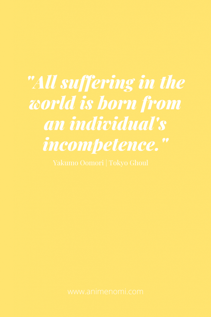 All suffering in the world is born from an individual's incompetence.