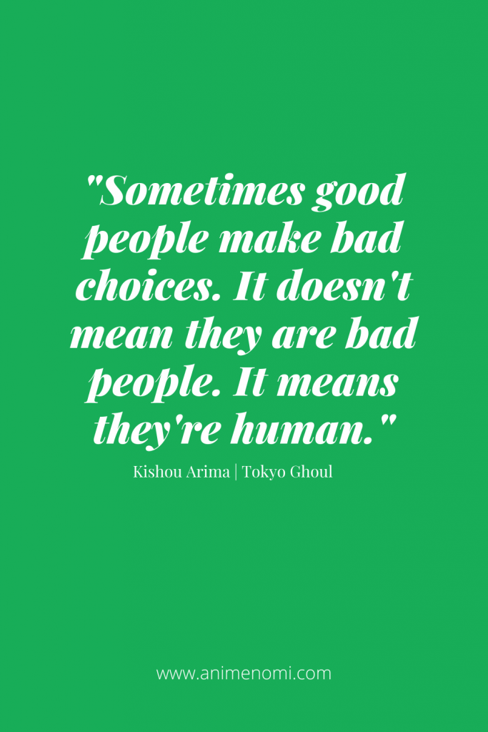 Sometimes good people make bad choices. It doesn't mean they are bad people. It means they're human.