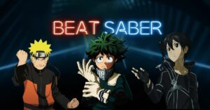 Read more about the article 15 Anime Songs You Can Get and Play on Beat Saber