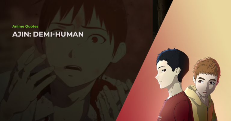 15 Hand-Picked Ajin: Demi-Human Quotes From The Anime