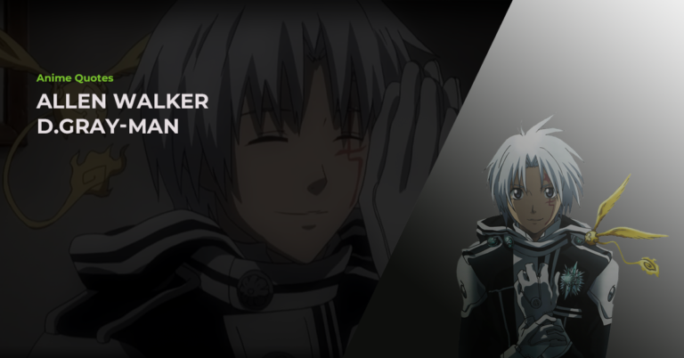 15 Hand-Picked Best Allen Walker Quotes From The D.Gray-man Anime