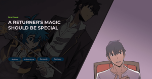 Read more about the article A Returner's Magic Should Be Special (귀환자의 마법은 특별해야 합니다) Manhwa Review