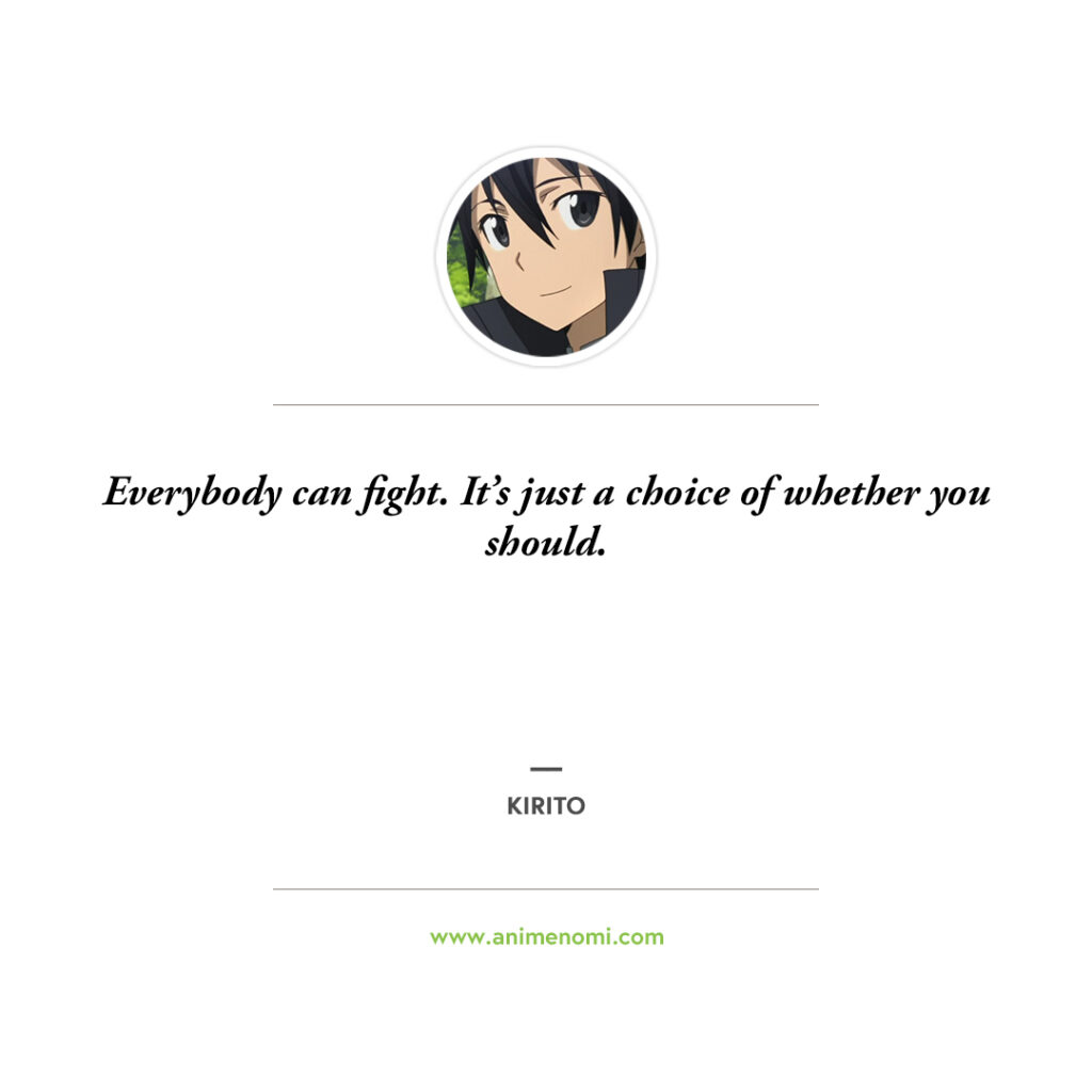 13 Kirito Quotes From Sword Art Online Fans Will Love! Quote 7