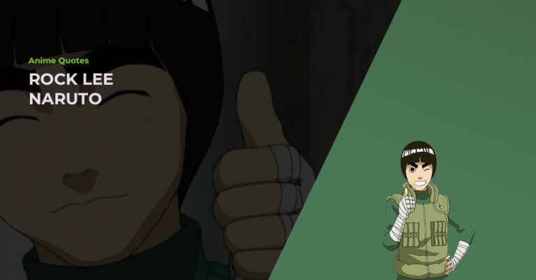 14 Awesome Rock Lee Quotes To Remember From The Naruto Anime
