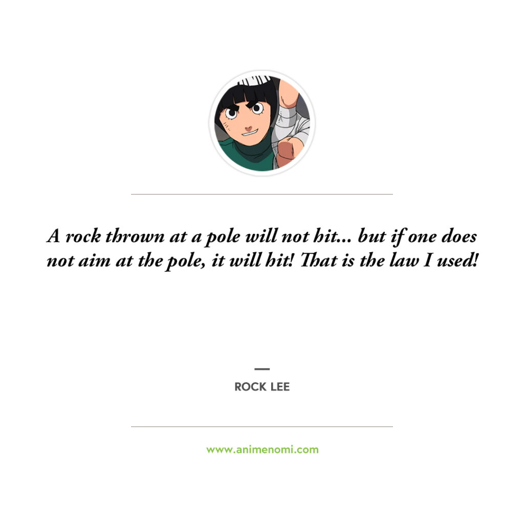 14 Awesome Rock Lee Quotes To Remember From The Naruto Anime Quote 14