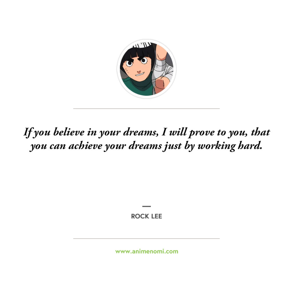 14 Awesome Rock Lee Quotes To Remember From The Naruto Anime Quote 7