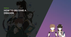 Read more about the article How To Become A Dragon (합격시켜주세용) Webtoon Review