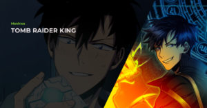 Read more about the article Tomb Raider King (도굴왕) Manhwa Review