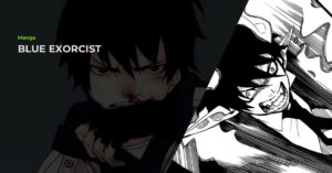 Read more about the article Blue Exorcist (青のエクソシスト) Manga Review