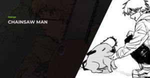Read more about the article Chainsaw Man (チェンソーマン) Manga Review