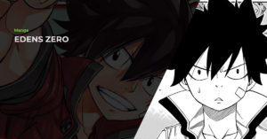 Read more about the article Edens Zero (エデンズゼロ) Manga Review
