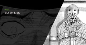 Read more about the article Elfen Lied (エルフェンリート) Manga Review