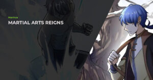 Read more about the article Martial Arts Reigns (武道独尊) Manhua Review