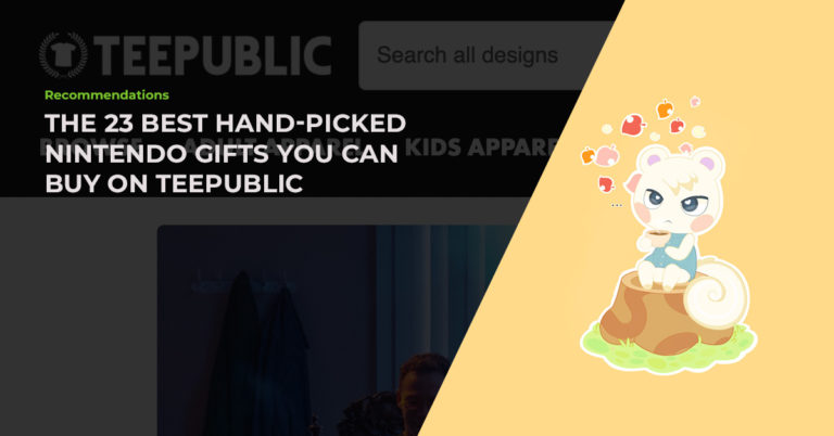 The 23 Best Hand-Picked Nintendo Gifts You Can Buy On TeePublic