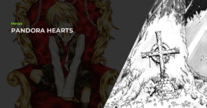 Read more about the article Pandora Hearts (パンドラハーツ) Manga Review