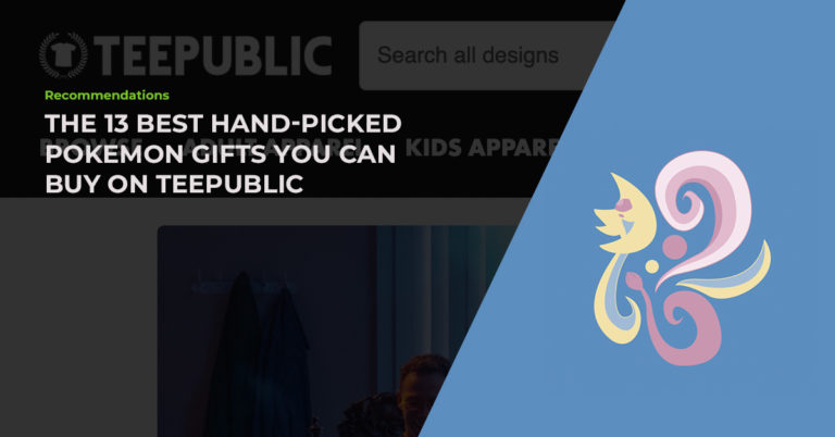The 13 Best Hand-Picked Pokemon Gifts You Can Buy On TeePublic