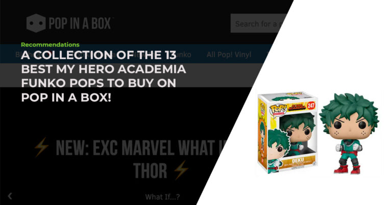 A Collection Of The 13 Best My Hero Academia Funko Pops To Buy On Pop In A Box!