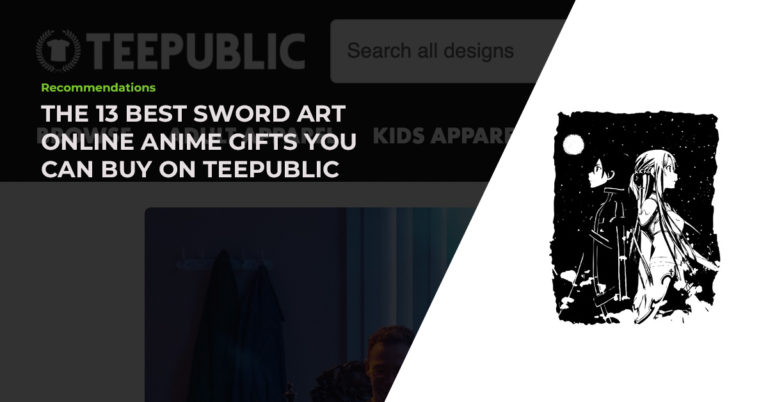 The 13 Best Hand-Picked Sword Art Online Anime Gifts You Can Buy On TeePublic