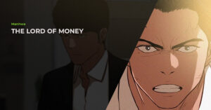 Read more about the article The Lord Of Money (로드 오브 머니) Manhwa Review